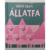 Állatfa - Török Szilvi könyve