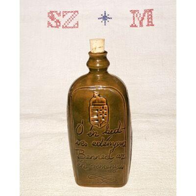 Kis pálinkás kerámia butella - Ó én kedves edényem...Ha bú éri szívemet...felirattal