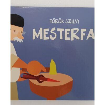 Mesterfa - Török Szilvi könyve